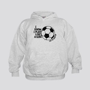 I Know I Play Like A Girl Kids Hoodie